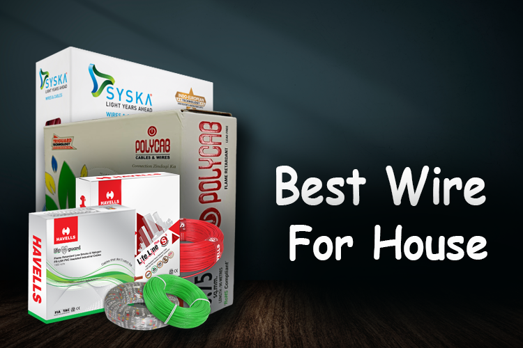 Best Wire For House Wiring
